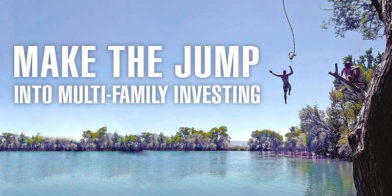 Make The Jump Into Multi Family Investing