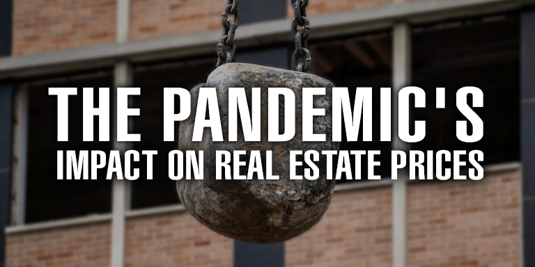 The Pandemic's Impact on Real Estate Prices