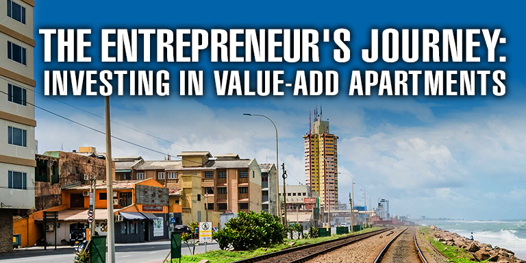 The Entrepreneur's Journey: Investing in Value-Add Apartments