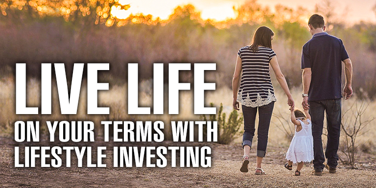 Live Life On Your Terms with Lifestyle Investing