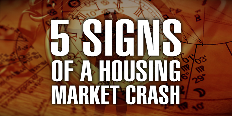 5 Signs of a Housing Market Crash