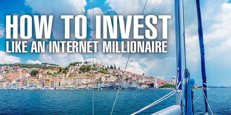 How to Invest Like an Internet Millionaire