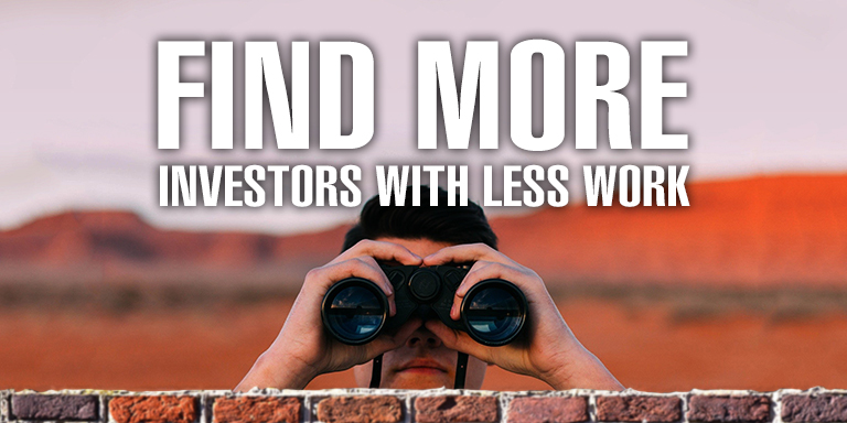 Find More Investors with Less Work