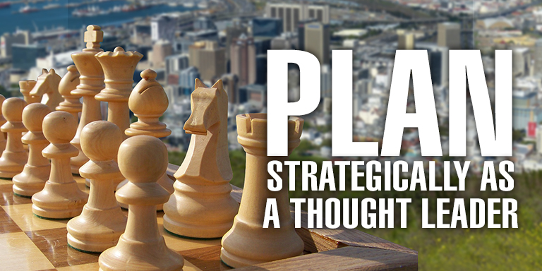 Plan Strategically as a Thought Leader