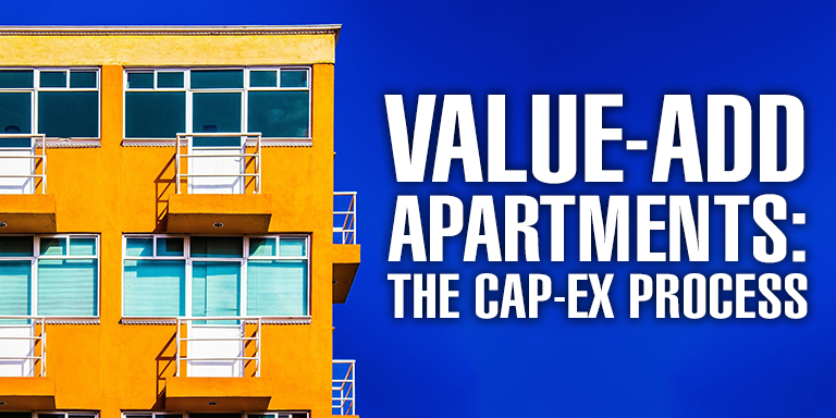 Value-Add Apartments: The CapEx Process