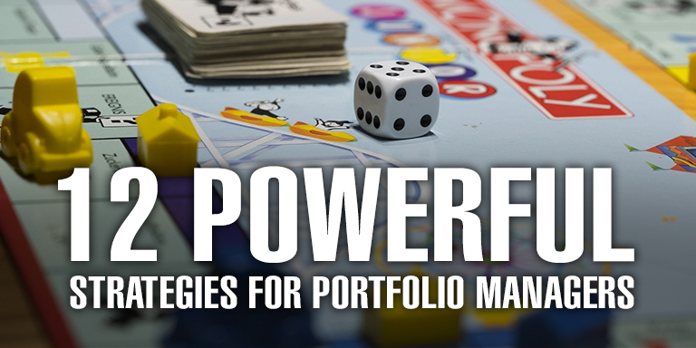 12 Powerful Strategies for Portfolio Managers